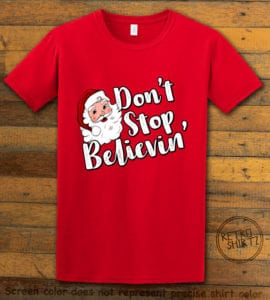 Don't Stop Believin' Graphic T-Shirt - red shirt design