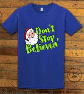 Don't Stop Believin' Graphic T-Shirt - royal shirt design