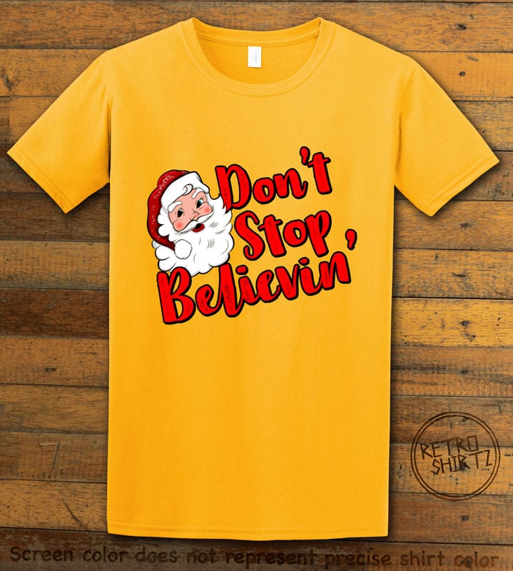 Don't Stop Believin' Graphic T-Shirt - yellow shirt design