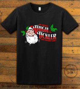 The Original Thigh Tickler For Naughty Girls Graphic T-Shirt - black shirt design