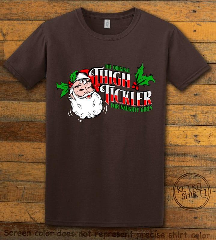 The Original Thigh Tickler For Naughty Girls Graphic T-Shirt - brown shirt design