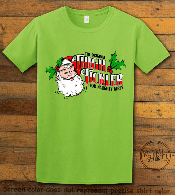The Original Thigh Tickler For Naughty Girls Graphic T-Shirt - lime shirt design