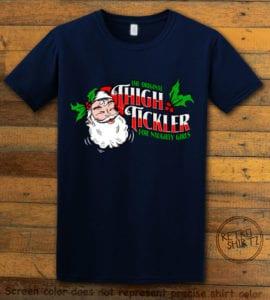 The Original Thigh Tickler For Naughty Girls Graphic T-Shirt - navy shirt design