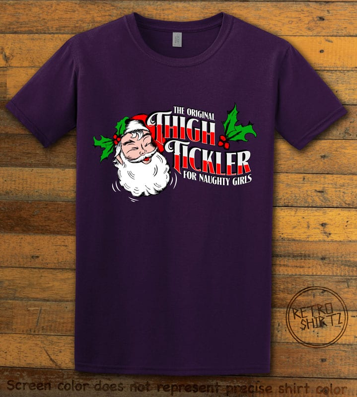 The Original Thigh Tickler For Naughty Girls Graphic T-Shirt - purple shirt design