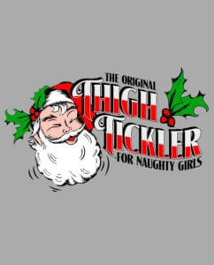 The Original Thigh Tickler For Naughty Girls Graphic T-Shirt main vector