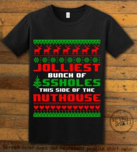 Jolliest Bunch Of Assholes This Side Of The Nuthouse Graphic T-Shirt - black shirt design