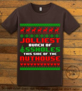 Jolliest Bunch Of Assholes This Side Of The Nuthouse Graphic T-Shirt - brown shirt design