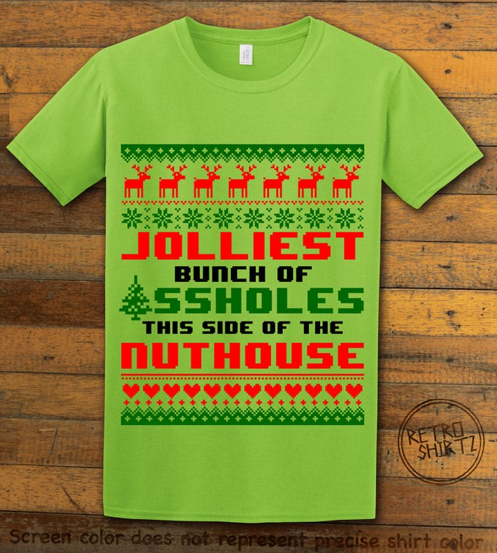 Jolliest Bunch Of Assholes This Side Of The Nuthouse Graphic T-Shirt - lime shirt design