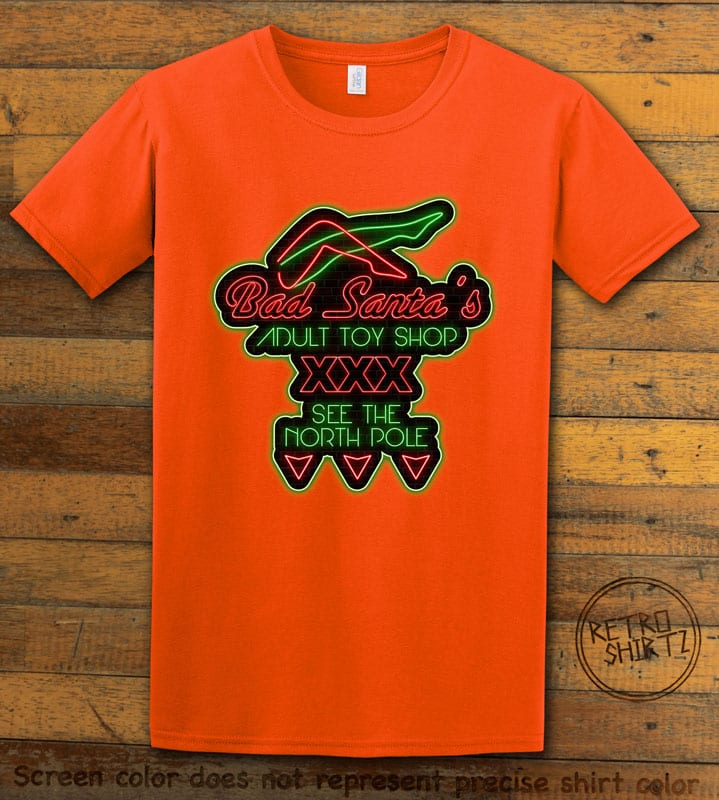 Bad Santa's Adult Toy Shop Graphic T-Shirt - orange shirt design