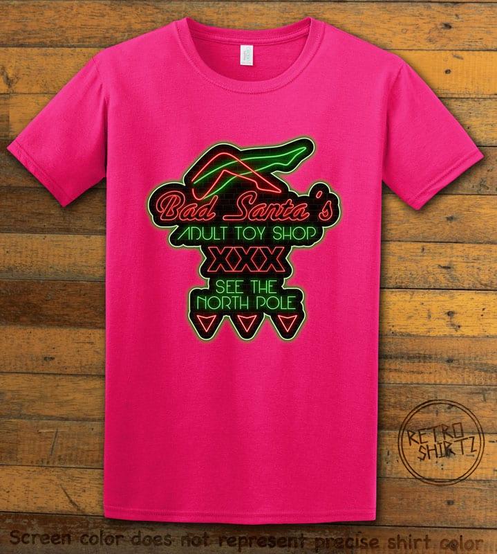 Bad Santa's Adult Toy Shop Graphic T-Shirt - pink shirt design