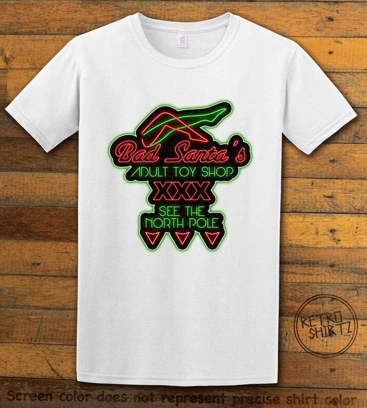 Bad Santa's Adult Toy Shop Graphic T-Shirt - white shirt design