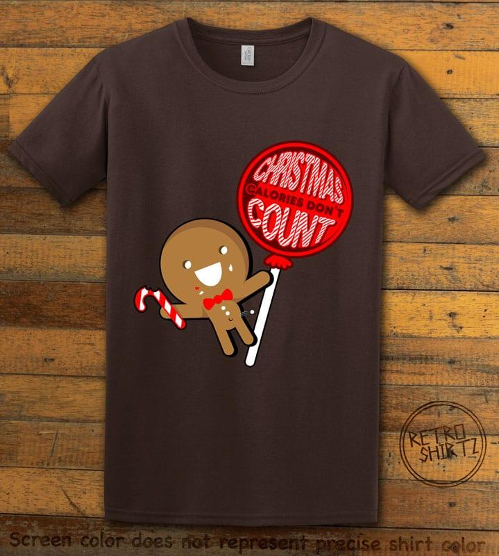 Christmas Calories Don't Count Graphic T-Shirt - brown shirt design
