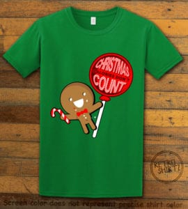 Christmas Calories Don't Count Graphic T-Shirt - green shirt design