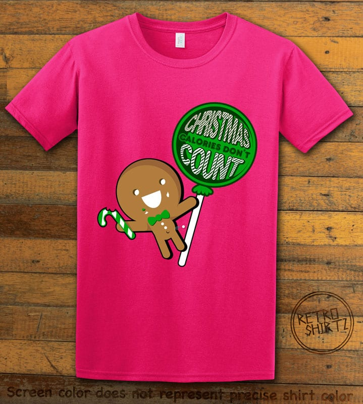 Christmas Calories Don't Count Graphic T-Shirt - pink shirt design