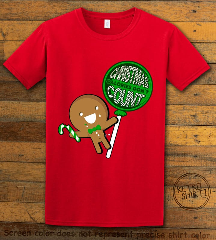 Christmas Calories Don't Count Graphic T-Shirt - red shirt design