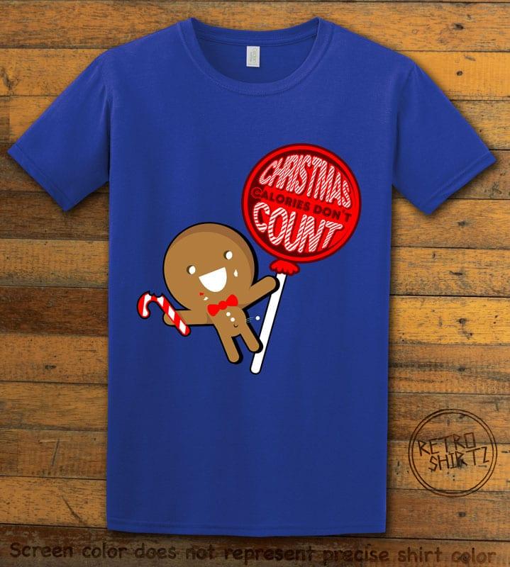 Christmas Calories Don't Count Graphic T-Shirt - royal shirt design