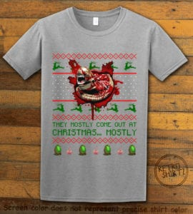 They Mostly Come Out At Christmas Graphic T-Shirt - grey shirt design