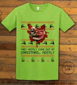 They Mostly Come Out At Christmas Graphic T-Shirt - lime shirt design