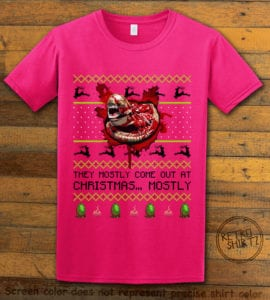 They Mostly Come Out At Christmas Graphic T-Shirt - pink shirt design