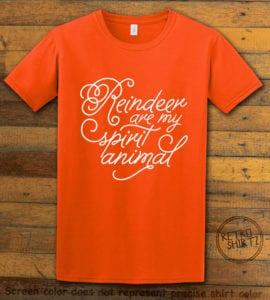 Reindeer Are My Spirit Animal Cursive Graphic T-Shirt- orange shirt design