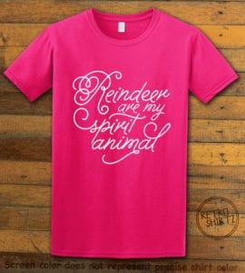 Reindeer Are My Spirit Animal Cursive Graphic T-Shirt- pink shirt design