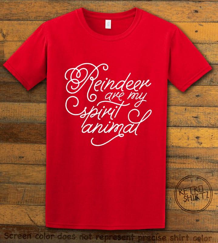 Reindeer Are My Spirit Animal Graphic T-Shirt- red shirt design
