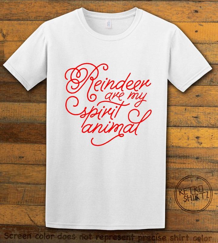 Reindeer Are My Spirit Animal Cursive Graphic T-Shirt- white shirt design