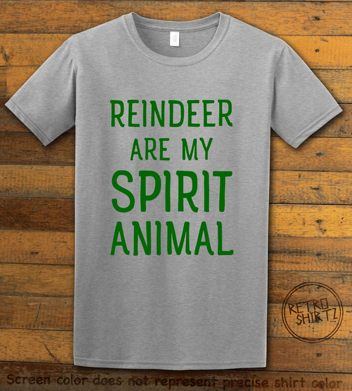 Reindeer Are My Spirit Animal Graphic T-Shirt - grey shirt design