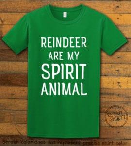 Reindeer Are My Spirit Animal Graphic T-Shirt - green shirt design