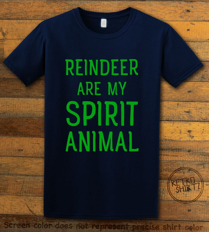 Reindeer Are My Spirit Animal Graphic T-Shirt - navy shirt design