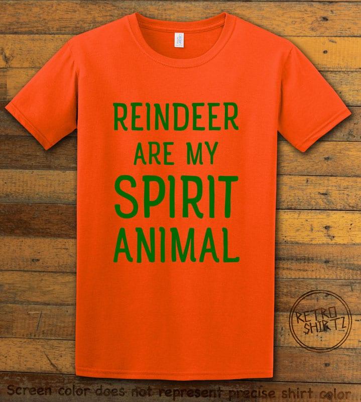 Reindeer Are My Spirit Animal Graphic T-Shirt - orange shirt design