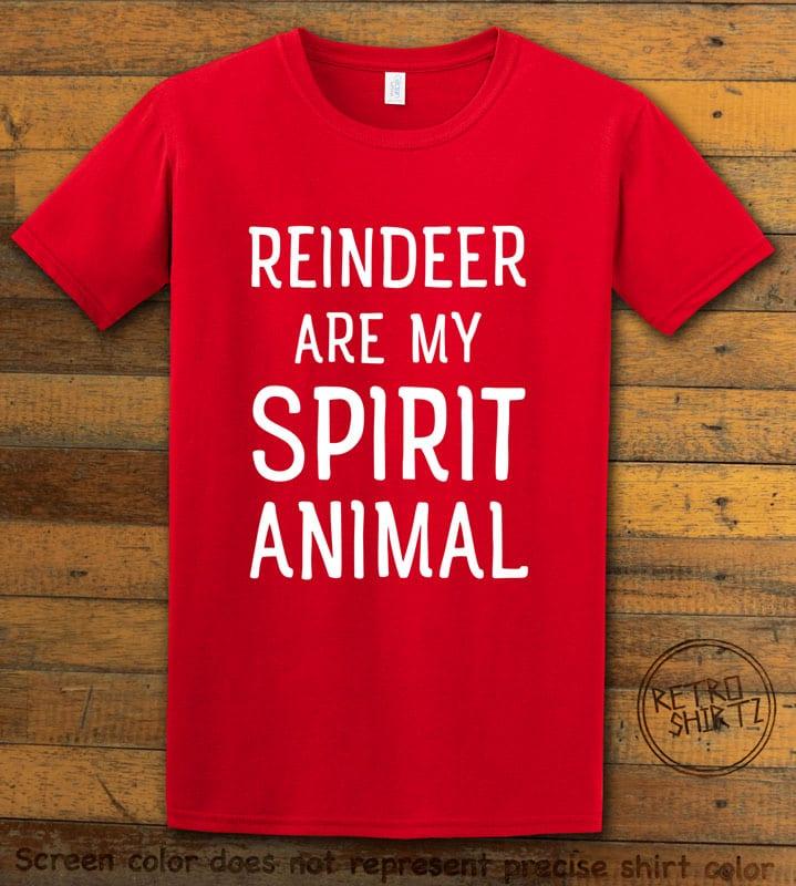 Reindeer Are My Spirit Animal Graphic T-Shirt - red shirt design