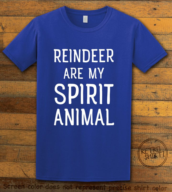 Reindeer Are My Spirit Animal Graphic T-Shirt - royal shirt design