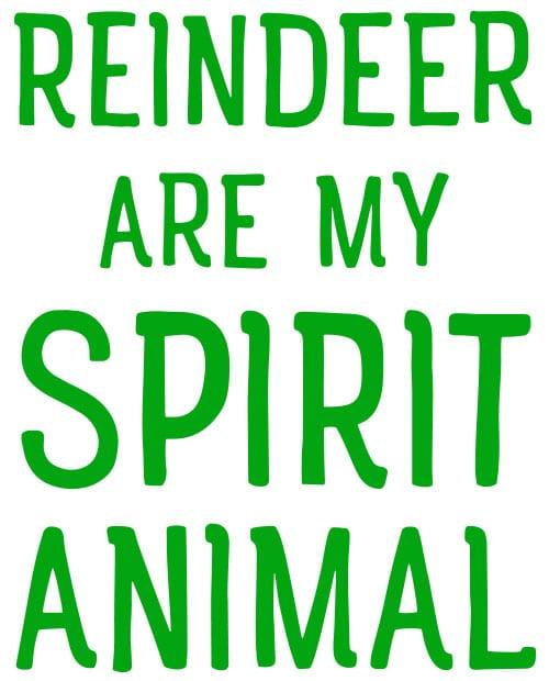 Reindeer Are My Spirit Animal Graphic T-Shirt main vector