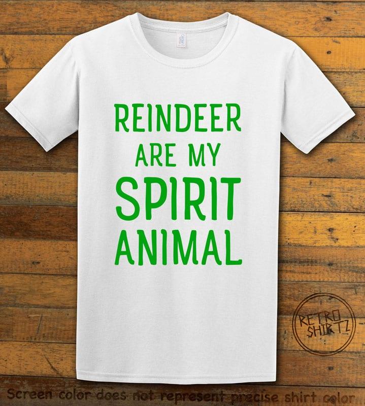 Reindeer Are My Spirit Animal Graphic T-Shirt - white shirt design