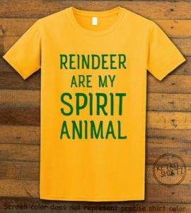 Reindeer Are My Spirit Animal Graphic T-Shirt - yellow shirt design