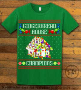 Gingerbread House Champions Graphic T-Shirt - green shirt design