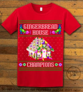 Gingerbread House Champions Graphic T-Shirt - red shirt design
