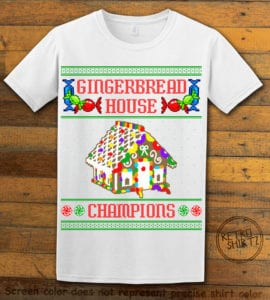 Gingerbread House Champions Graphic T-Shirt - white shirt design