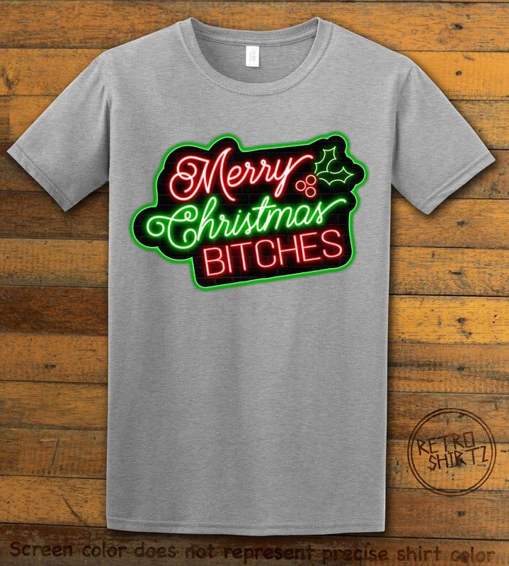 Merry Christmas Bitches Neon Graphic T-Shirt - grey shirt design