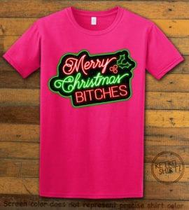 Merry Christmas Bitches Neon Graphic T-Shirt - pink shirt design