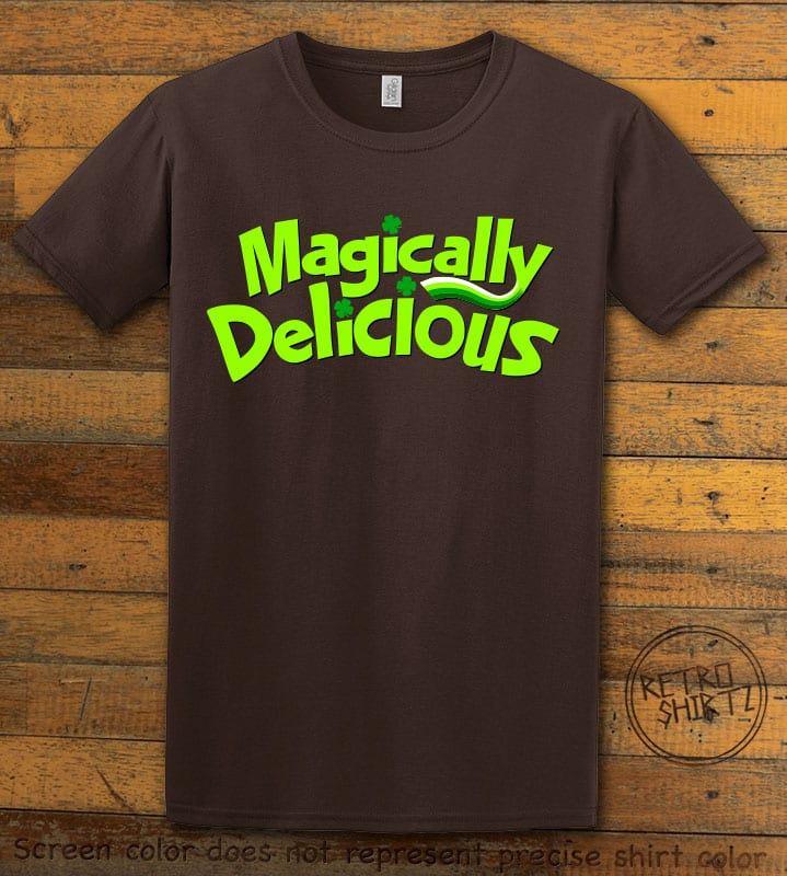 This is the main graphic design on a brown shirt for the St Patricks Day Shirts: Magically Delicious