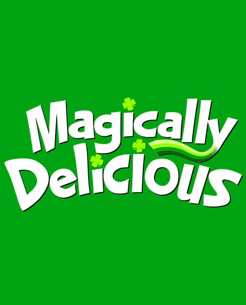 This is the main graphic design for the St Patricks Day Shirts: Magically Delicious