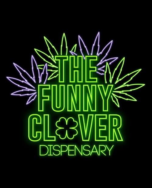 This is the main graphic design for the St Patricks Day Shirts: The Funny Clover Dispensary Neon