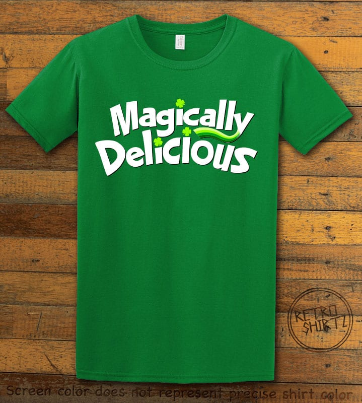 This is the main graphic design on a green shirt for the St Patricks Day Shirts: Magically Delicious