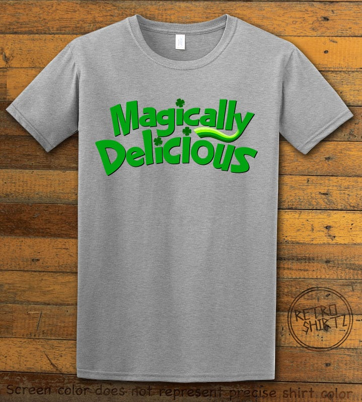 This is the main graphic design on a grey shirt for the St Patricks Day Shirts: Magically Delicious