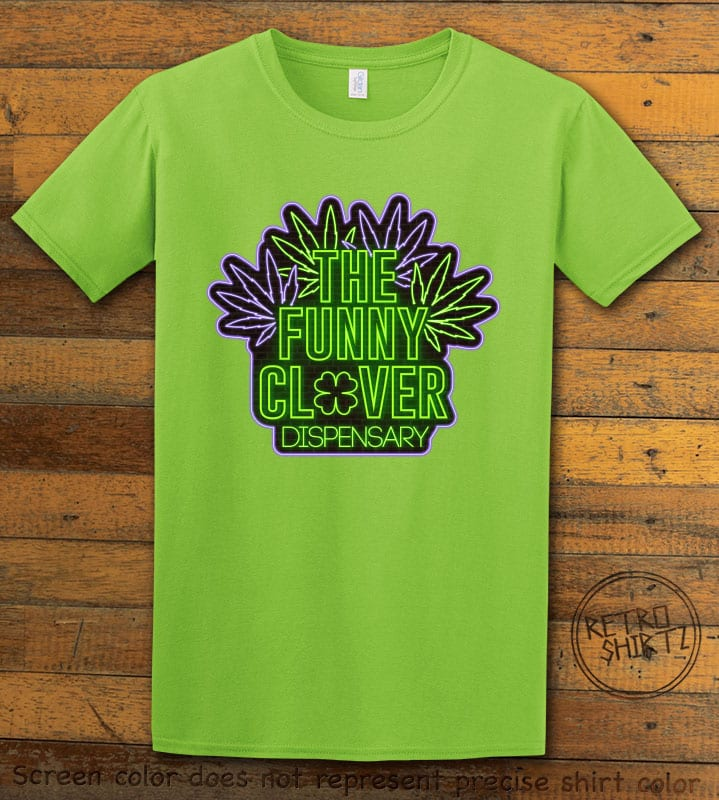 This is the main graphic design on a lime shirt for the St Patricks Day Shirts: The Funny Clover Dispensary Neon