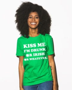 This is the main model photo for the St Patricks Day Shirts: Kiss Me I'm Drunk Or Irish Or Whatever