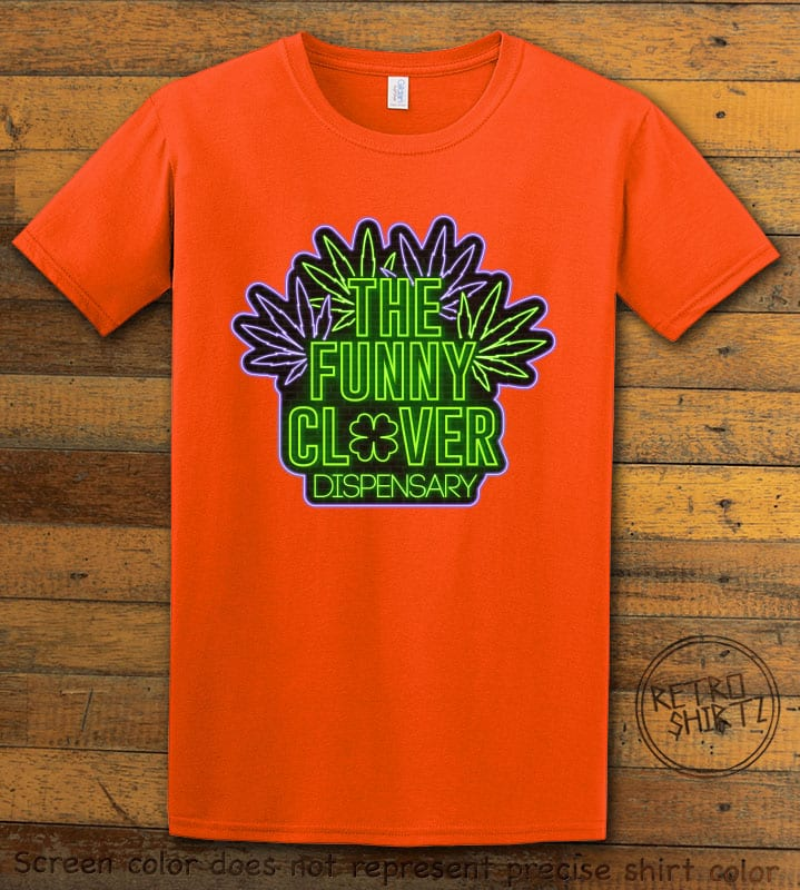 This is the main graphic design on a orange shirt for the St Patricks Day Shirts: The Funny Clover Dispensary Neon