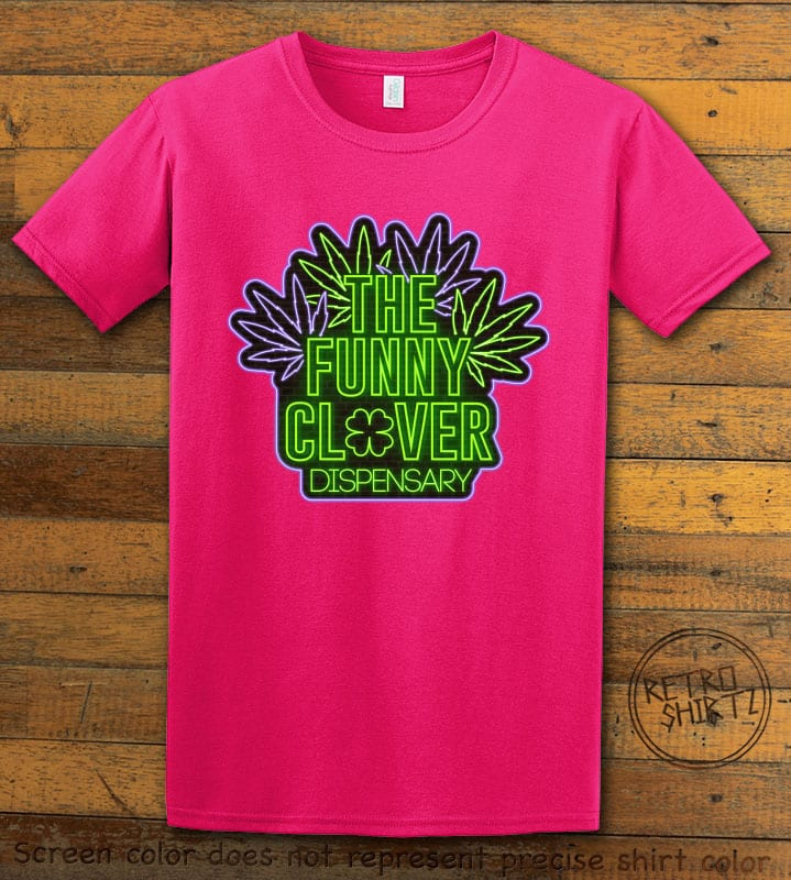 This is the main graphic design on a pink shirt for the St Patricks Day Shirts: The Funny Clover Dispensary Neon